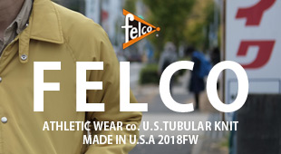 FELCO フェルコ,2018秋冬新作 2018fw,名古屋 メンズファッション セレクトショップ Explorer エクスプローラー,通販 通信販売