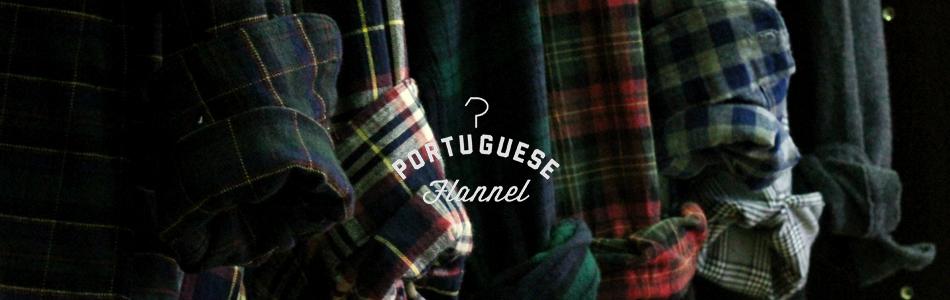 Portuguese Flannel,ポーチュギースフランネル,通販