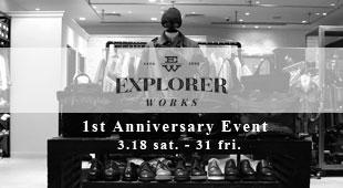 Explorer Works,1周年記念イベント,1st Anniversary Event